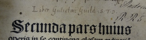 William Guild's easily recognizable signature, found here on vol 2. of the 1521 edition of Nicolaus de Lyra's Bible commentary (Bib BS89.B21).