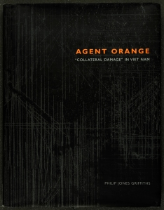 Front cover of Philip Jones Griffiths' Agent Orange (St Andrews copy Photo DF559.8C5G8)