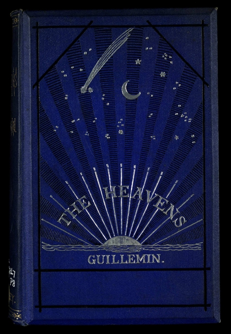 A beautifully illustrated handbook on popular astronomy by Amedée Guillemin. (Cro QB68.G8L7P8)