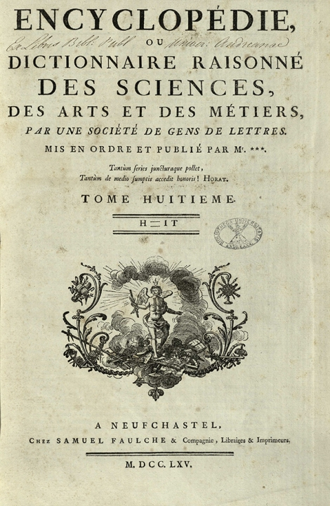 Title page from tome 8 of the Encyclopédie . After the removal of the royal licence, the authors' names no longer appear, and a false name and address was given for the imprint.