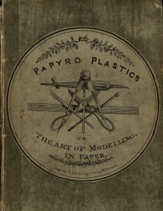 The cover of Papyro Plastics, cunningly showing the equipment needed. St Andrews copy s TT789.P2B7.