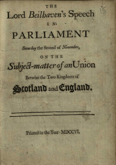 Title page for Lord Bellhaven's Speech in Parliament ... on the subject-matter of the Union (1706); St Andrews copy at r17 DA370.P8