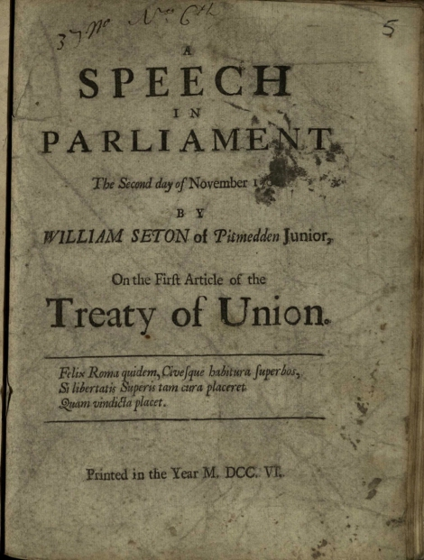 Title page for Sir William Seton's Speech in Parliament ... on the first article of the Treaty of Union (1706); St Andrews copy at r17 DA432.C2
