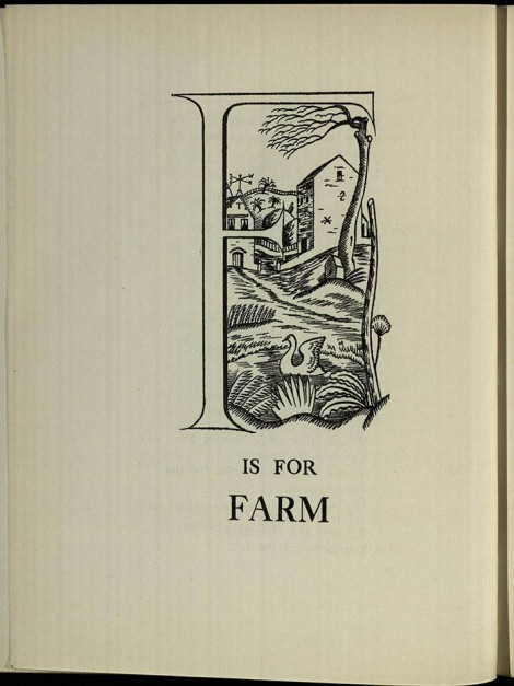 Included in a 1920s children's book, this illustration represents 'F is for Farm' (The Country Child's Alphabet by Eleanor Farjeon (St Andrews copy at Chi PR6011.A7C6F24)]
