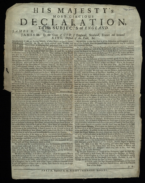 The Pretender's declaration to England issued at the start of the 1715 Jacobite rebellion (TypBP.D15FJL).