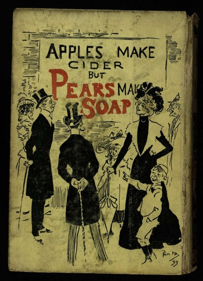 Pear's Soap, on the back cover of Armorel of Lyonesse (1907), Har PR4104.A76 1907