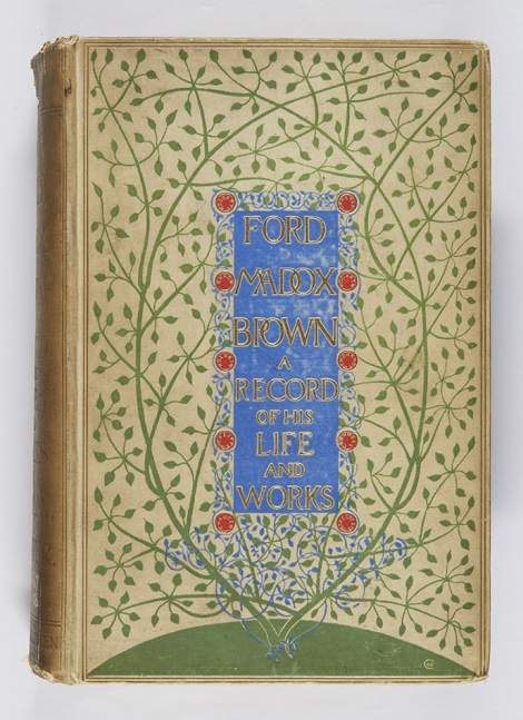 This binding design is signed 'WHC' in monogram in the lower right corner, and is one of three designed by William Harrison Cowlishaw. Ford Madox Ford, Ford Madox Brown: a record of his life and work (London, New York, and Bombay: Longmans, Green, and Co., 1896), r ND467.B8H8.