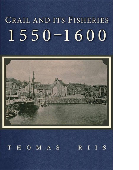 The cover of Crail and its Fisheries, 1550-1600, by Professor Thomas Riis