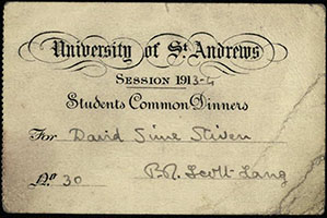 Ticket for student common dinners, signed by Peter Redford Scott Lang, 1913-1914 (ms38961/13/5)