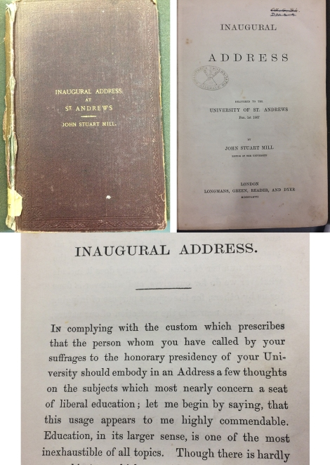 A rather well-used copy of the inaugural address delivered by JS Mill on 1 February 1867. StA LF1119.R4M5.