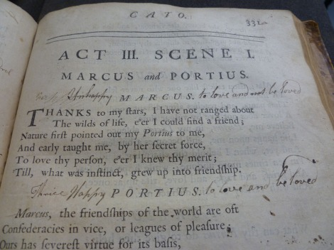 Perhaps the oddest annotations come from a student signing himself 'a madman in love', who adds words around printed character names to create the sentences 'Unhappy MARCUS to love and not be loved' and 'Thrice Happy PORTEUS to love and be loved'.  s.PR3300.D21, Vol. 1, p. 331.